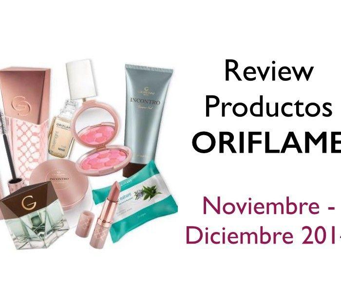 Review de Productos Oriflame ❤ Noviembre – Diciembre 2014 ❤