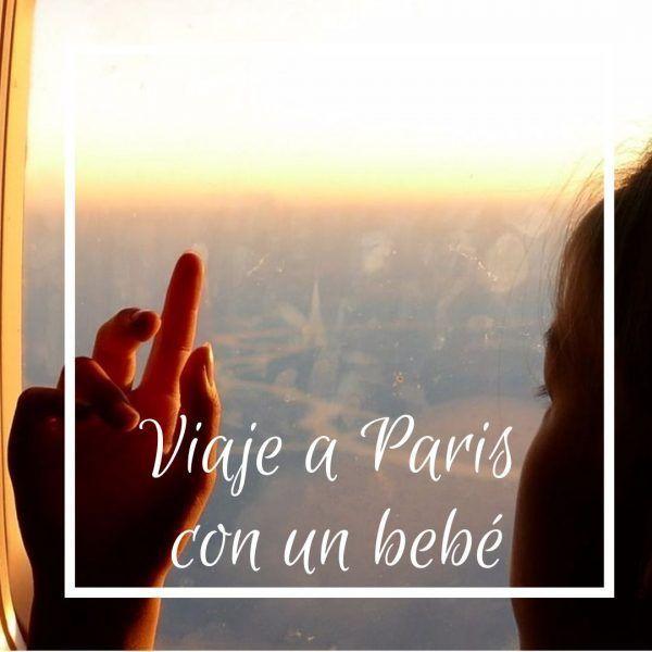 De viaje a París con tus bebés: consejos prácticos para un viaje en familia