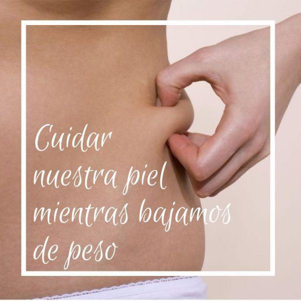 Cómo cuidar nuestra piel mientras bajamos de peso