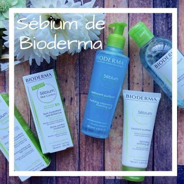 Sébium de Bioderma. Review completa de la línea